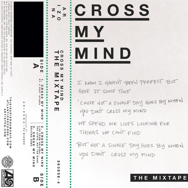 Cross My Mind (Live From Arizona   the state) (not the band