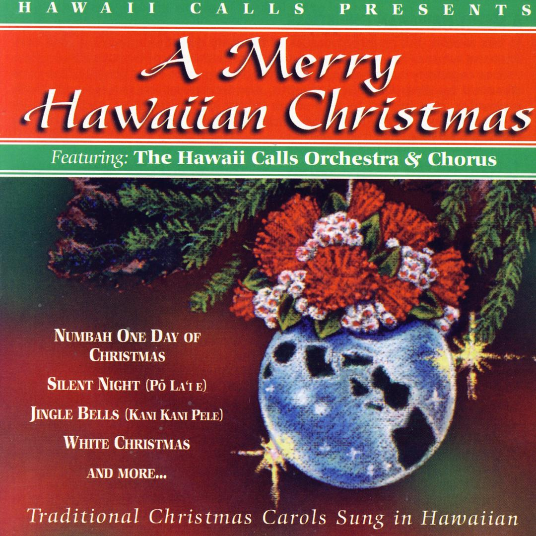 Hawaiian Merry Christmas.Mele Kalikimaka Merry Christmas By The Hawaii Calls
