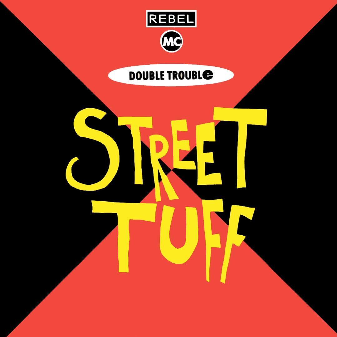Double TroubleFrom the album Street Tuff
