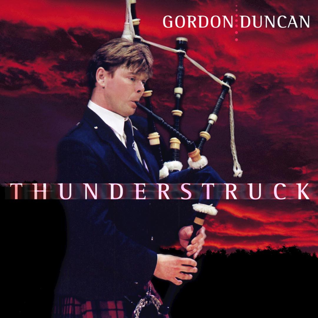 Thunderstruck by Gordon Duncan - Pandora