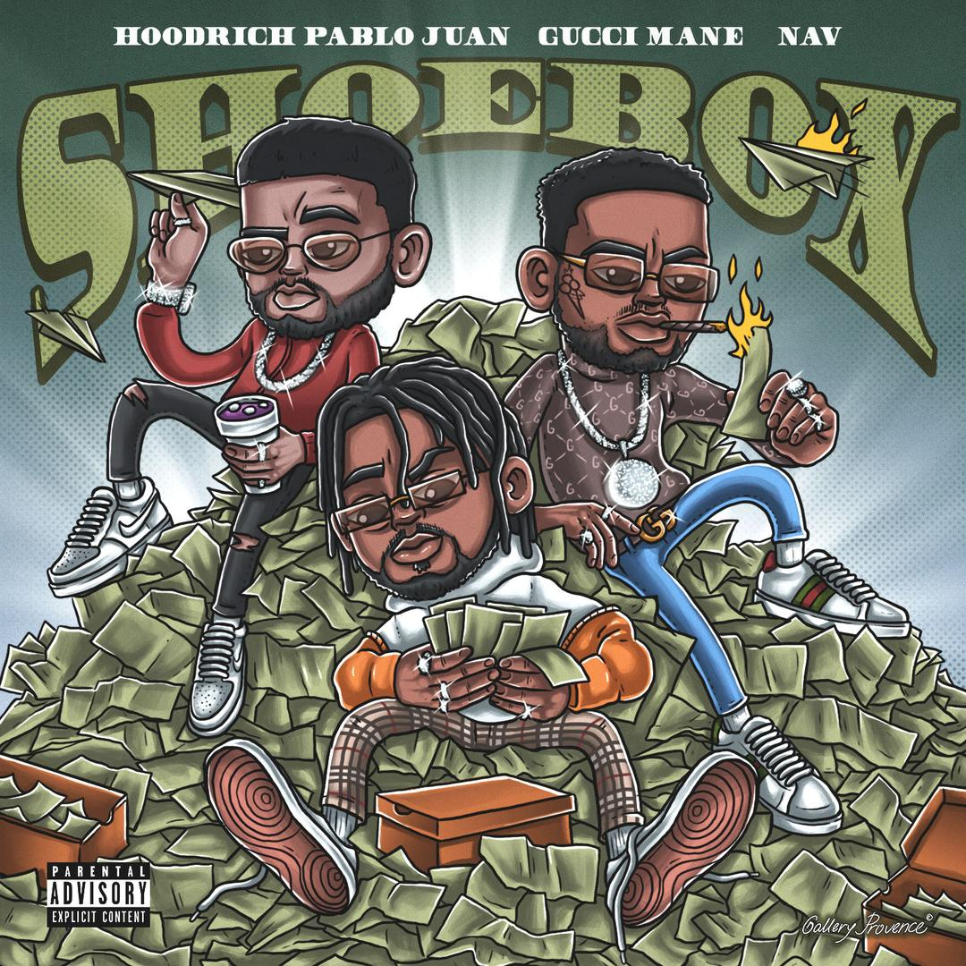 Shoebox (feat  Gucci Mane & NAV) (Single) (Explicit) by