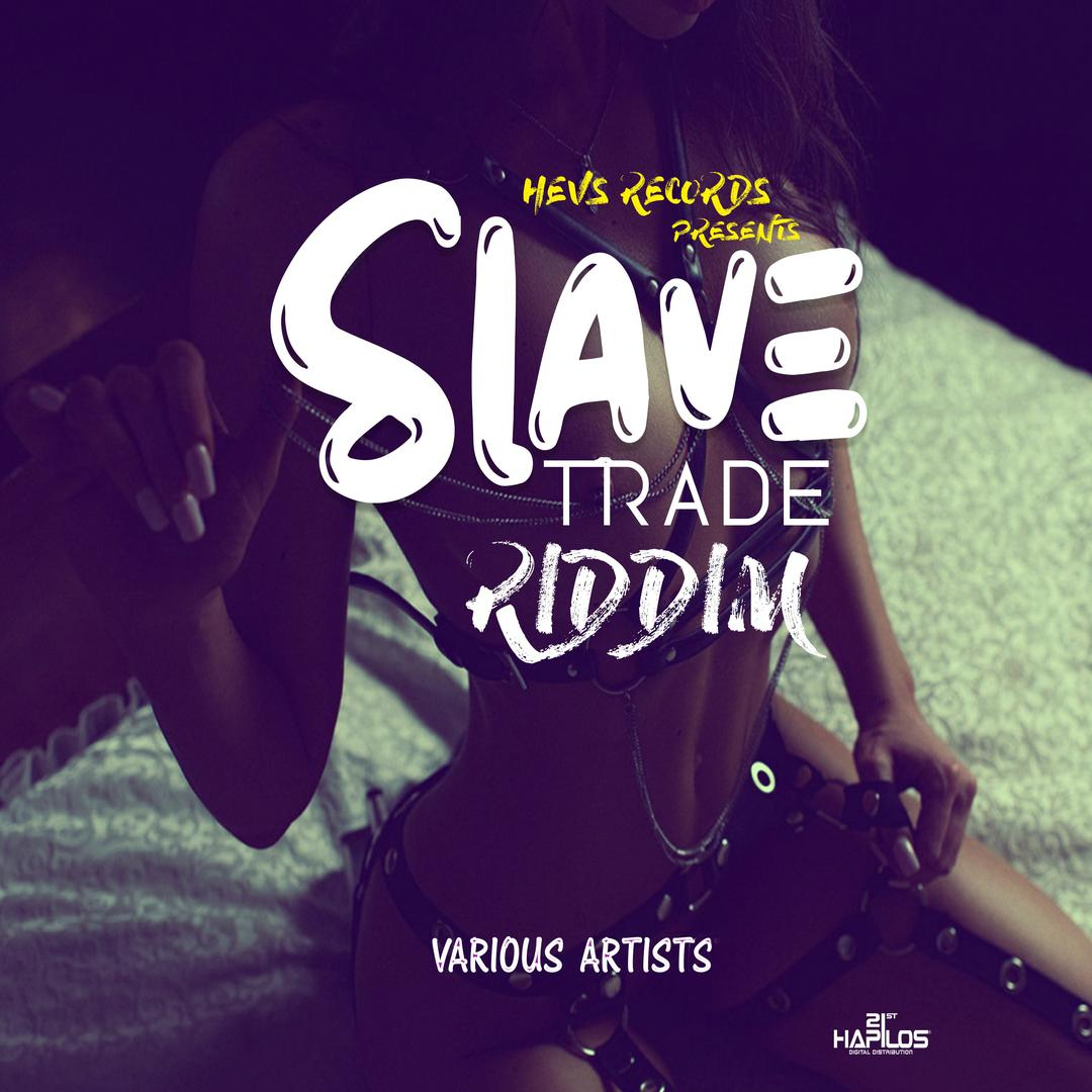 Slave Trade Riddim (Instrumental) by Hevs Records - Pandora