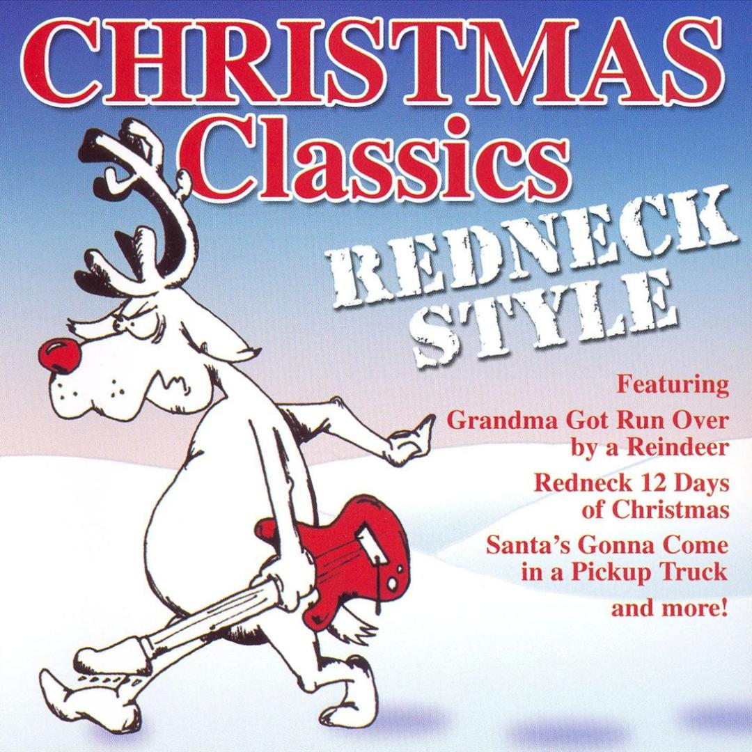 all i want for christmas is my two front teeth - Redneck Christmas Songs